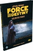 Force & Destiny: Unlimited Power: A Sourcebook for Mystics