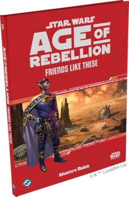 Age of Rebellion: Friends Like These - Adventure