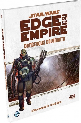 Edge of the Empire: Dangerous Covenants Sourcebook