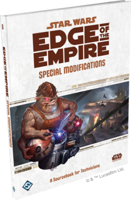 Edge of the Empire: Special Modifications - A Sourcebook for Technicians