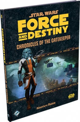 Force & Destiny: Chronicles of the Gatekeeper